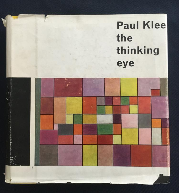 Paul Klee: The Thinking Eye. The Notebooks of Paul Klee.
