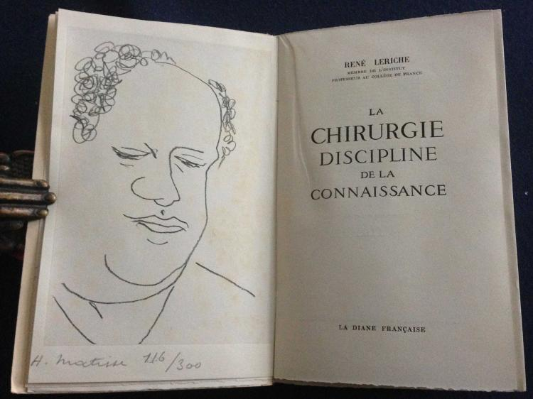 La Chirurgie discipline de la connaissance, with a signed and numbered lithograph by Henri Matisse.