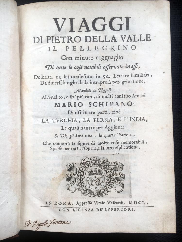 De' Viaggi di Pietro della Valle, il pellegrino, 1650