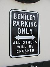 Bentley Pressed Tin Parking Sign 18 Inches High x