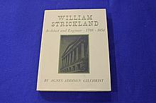William Strickland:  Architect and Engineer 1788- 1854