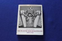 Die Weiner Ringstrasse vol. IX, part II:  Die Plastik Der Ringstrasse  1890-1918