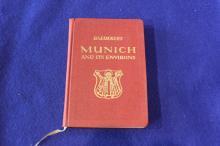 Munich and Its Environs: With Garmisch, Partenkirchen, and Oberammergau.