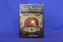 Frank Matcham:  Theatre Architect.