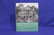 North Shore Chicago: Houses of the Lakefront Suburbs 1890-1940.