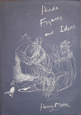Art book - Heads, Figures, Ideas by Henry Moore