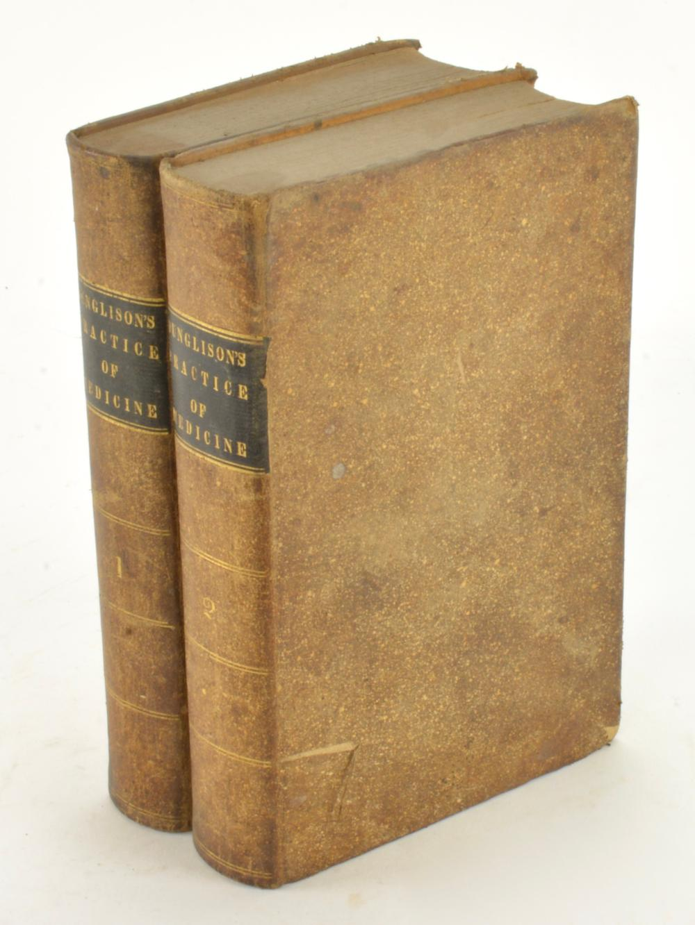 Dunglison's Practice Of Medicine 1844 Philadelphia 2 Vol Set