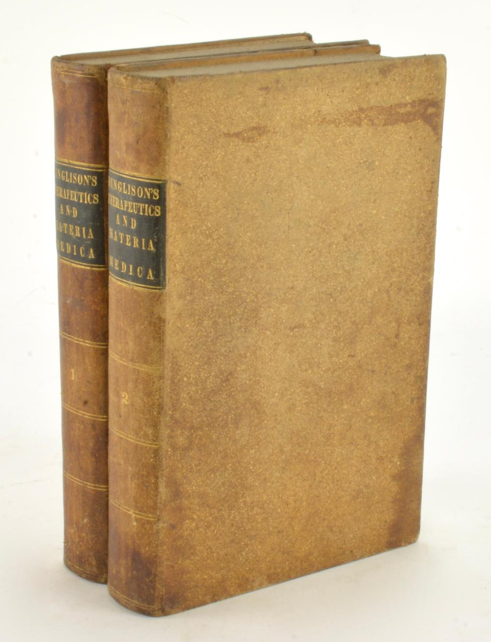 Dunglison's Therapeutics And Materia Medica 1843 Philadelphia 2 Vol Set