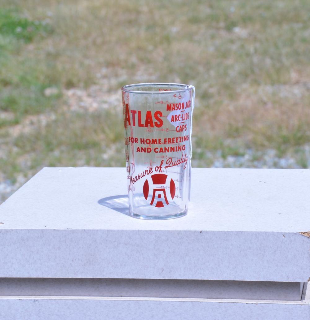 Atlas Mason Fruit Jar ACL Your Measure Of Quality Glass Tumbler