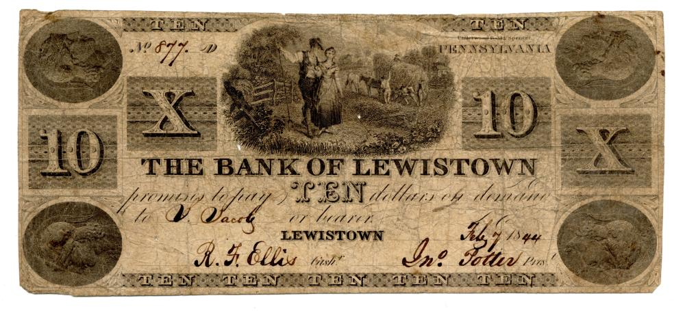 1844 $10.00 The Bank Of Lewistown Pennsylvania Currency Note
