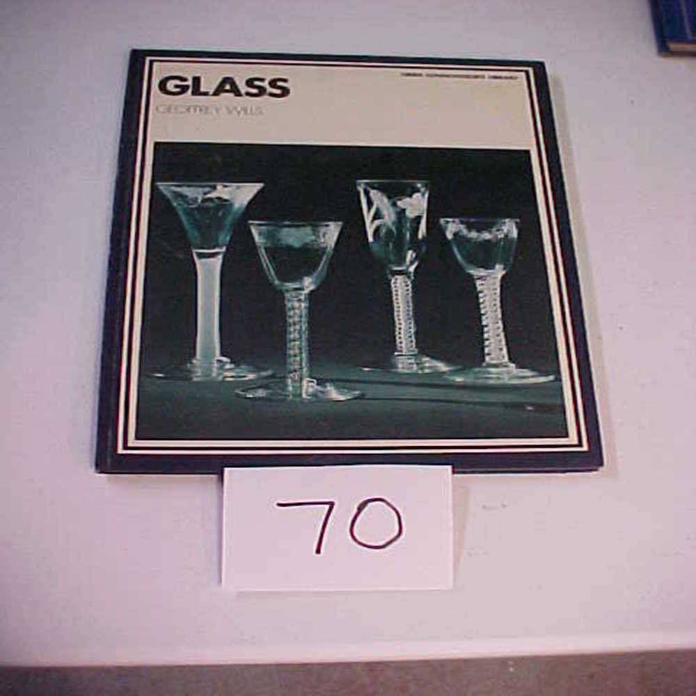Lot 73: A Book About Glass / Geoffrey Wills Hardcover – 1975
