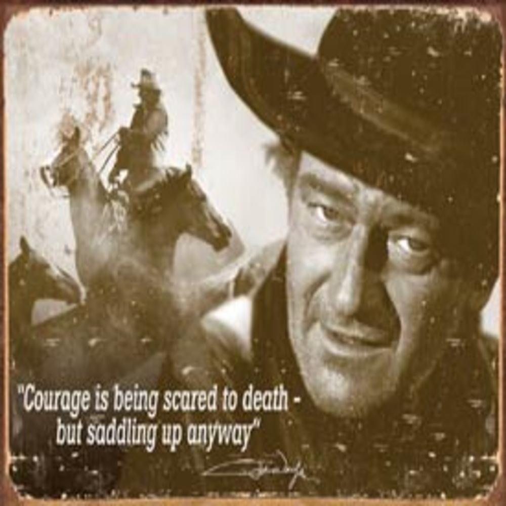 John Wayne - Courage   SKU # 1429