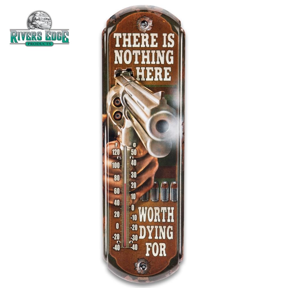 """Lot 118: Nothing Worth Dying For Tin Thermometer - Licensed Artwork, Four-Color Process, Weather-Proof, Indoor/Outdoor - 5""""X17"""""""