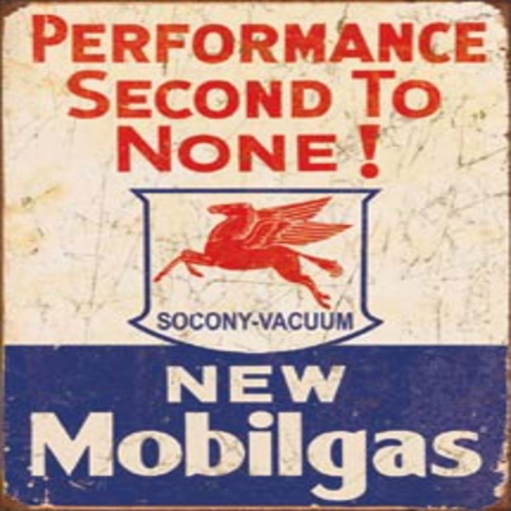 """Mobil Gas - 2nd to None  12.5""""Wx16""""H  SKU # 1725"""