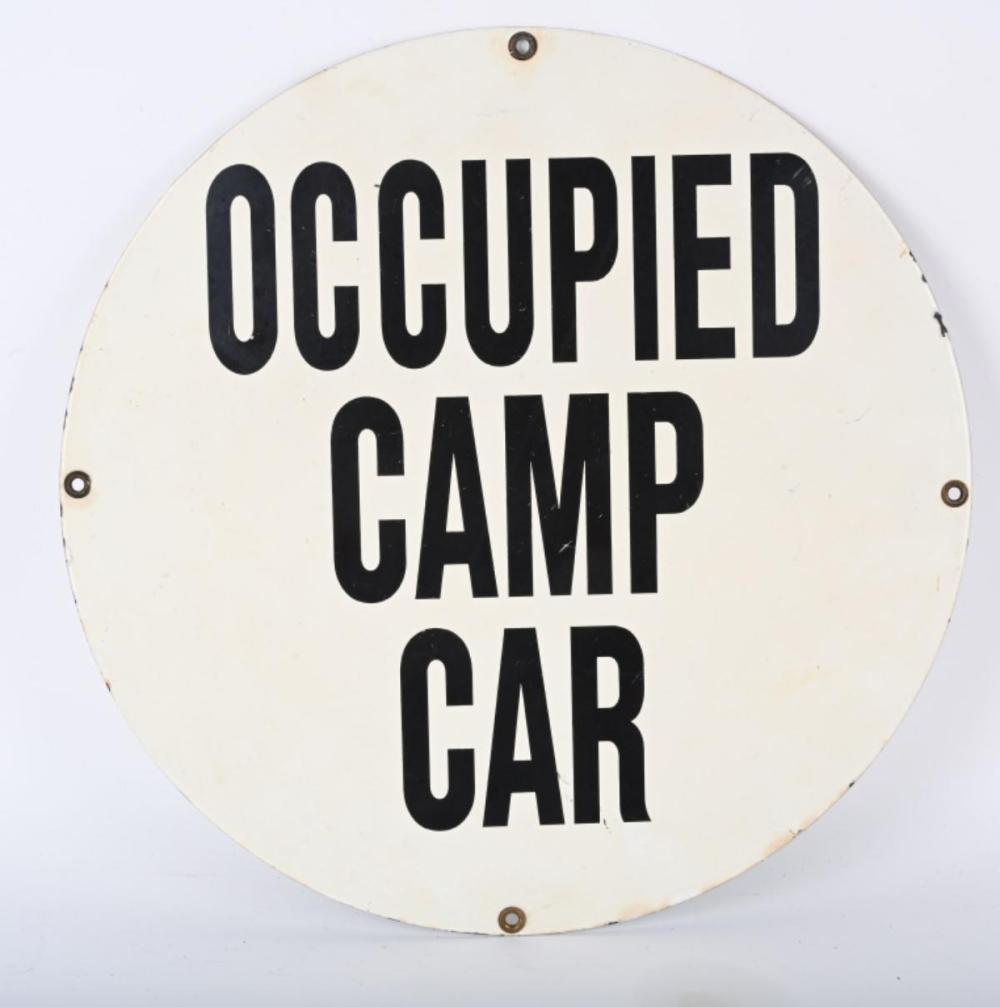 OCCUPIED CAMP CAR PORCELAIN SIGN