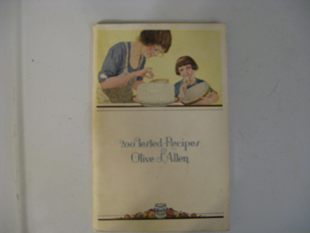 1900'S RECIPE BOOKLET BY OLIVE S ALLEN