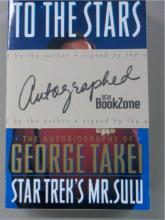 To The Stars: Star Trek's Mr Sulu ~ Signed 1994
