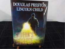Gideon's Corpse ~ Preston/Child ~ Signed by both