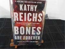Bones Are Forever ~ Kathy Reichs ~ Signed 2012