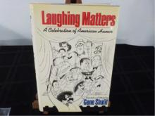 Laughing Matters ~ Shalit ~ Signed & Sketched