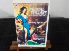 Primal Spillane Early Stories ~ Spillane Sign1st