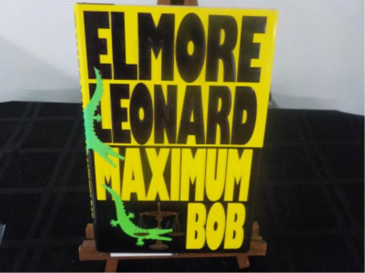 Maximum Bob ~ Elmore Leonard ~ Signed 1991