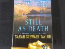 Still As Death ~ Sarah Stewart Taylor ~ Signed