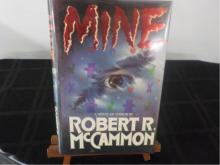 Mine ~ Robert R McCammon ~ Signed 1st