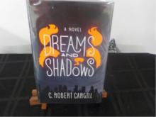 Dreams and Shadows ~ C R Cargill ~ Signed