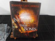 Interred with Their Bones ~ Jennifer Lee Carrell