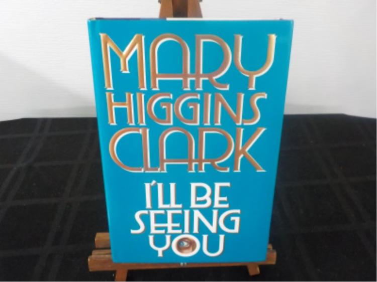I'll Be Seeing You ~ Mary Higgins Clark~ signed