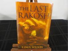 The Last Rakosh ~ F Paul Wilson ~ Signed 2005 1st