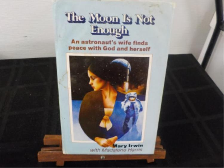 The Moon is Not Enough ~ Mary Irwin ~ Signed