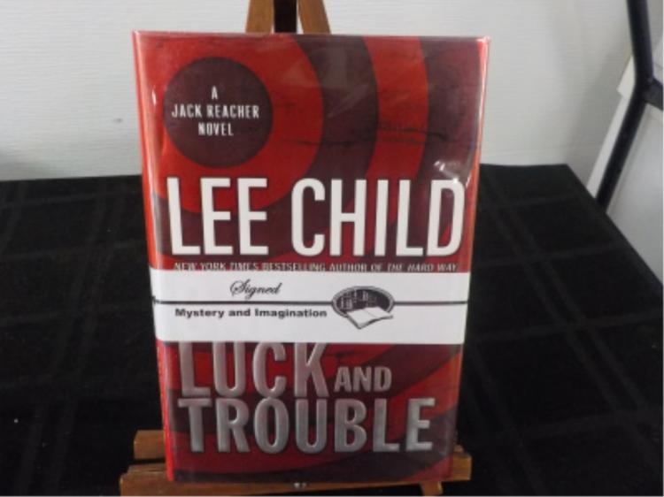 Luck and Trouble ~ Lee Child ~ Signed 2007