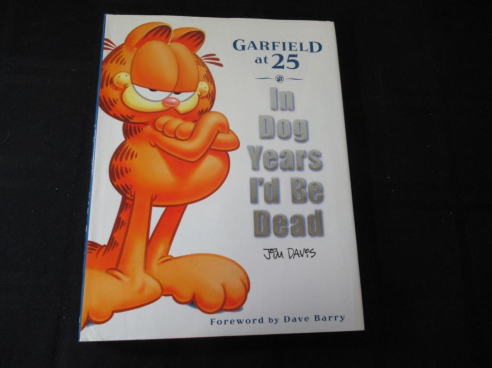 Garfield at 25 In Dog Years I'd Be Dead ~ Davis