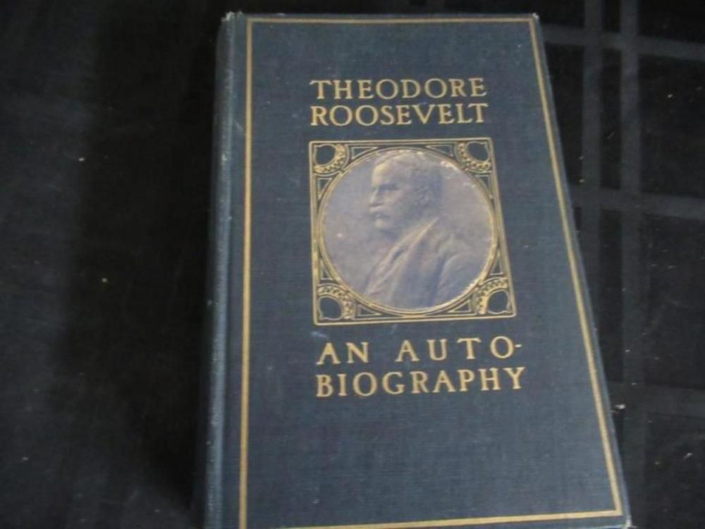 Theodore Roosevelt An Autobiography ~ 1914
