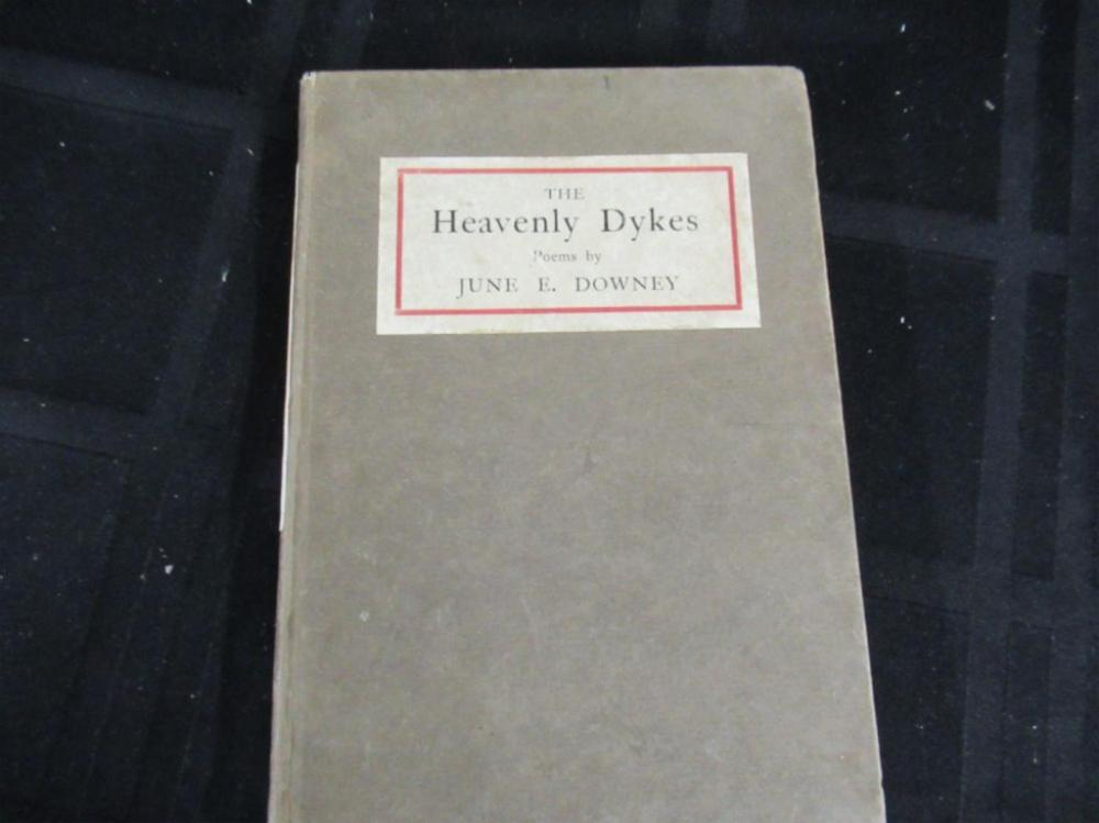 The Heavenly Dykes Poems June E Downey signed
