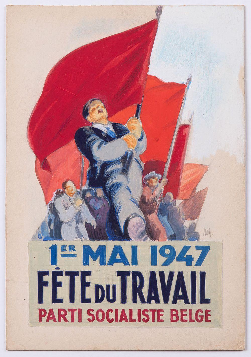 [PARTI SOCIALISTE BELGE ]- 1er Mai 1947. Fête du travai