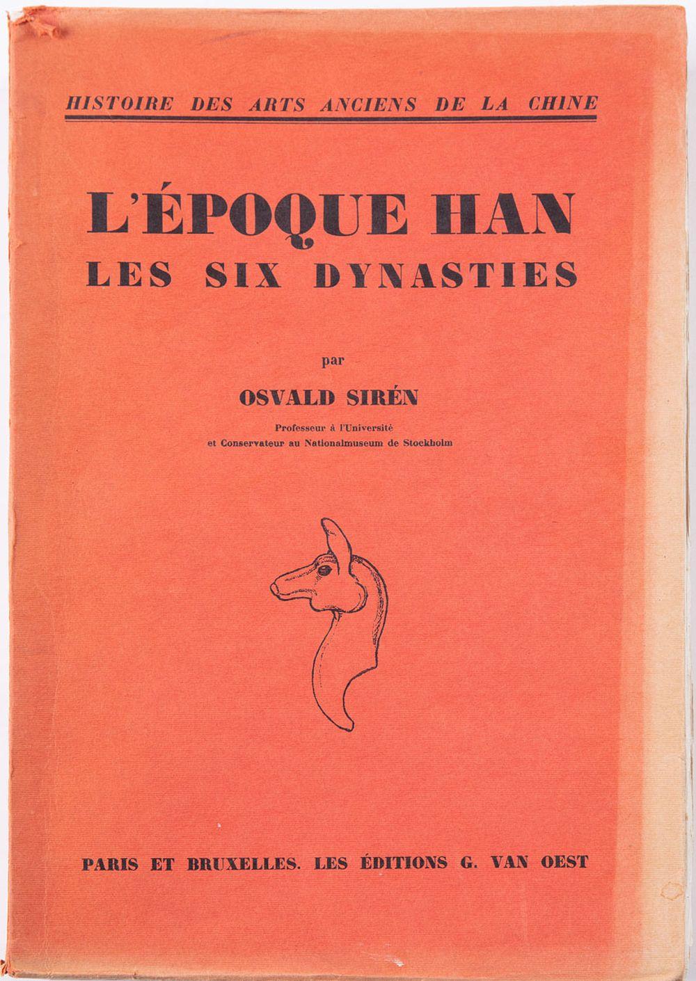[CHINE] Osvald SIRÉN - Histoire des arts anciens de la
