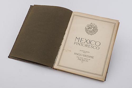 Brehme, Hugo. México Pintoresco. México: Hugo Brehme, 1923. Vistas del Distrito Federal y del Interior de la República.