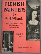 Flemish Painters. R. H. Wilenski 2 Volumes, Faber & Faber, together with various books on, Painting in the Low Counties, Dutch Landscapes of the 17th Century, Great Masters, Impressionists, Van Gogh, Mural Paintings, Monet, Old Masters in North America, Orientalists, Dutch, Flemish, twelve (12).