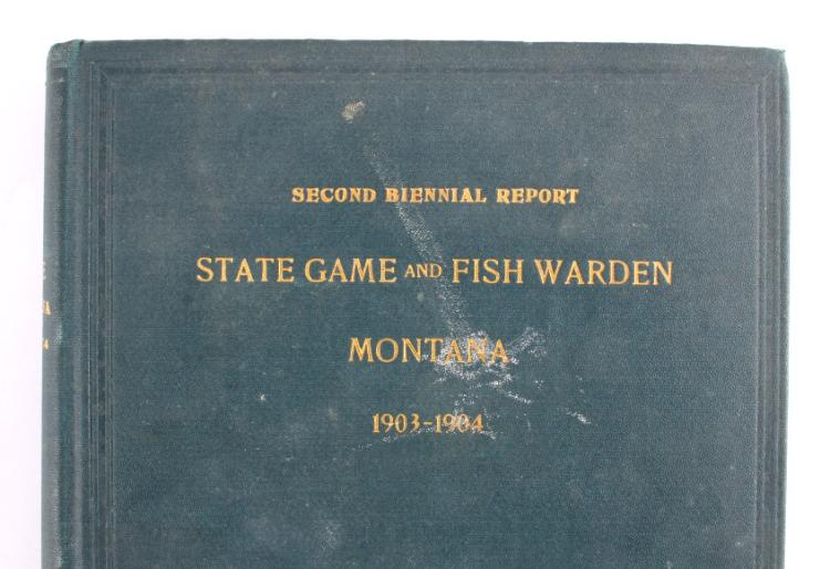 1903 1904 Montana State Game Fish Warden Report