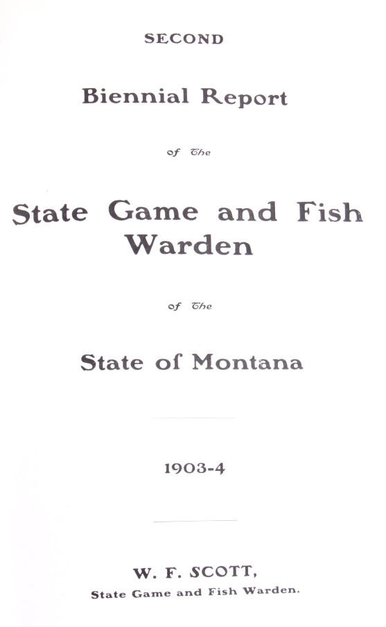 1903 1904 montana state game fish warden report for Montana game and fish