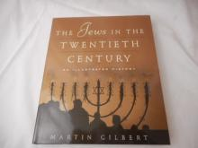 The Jews In The Twentieth Century - 2001 - an Illustrated History by Martin Gilbert - hard back