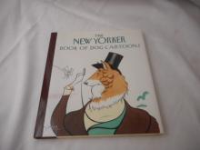 The New Yorker - 1992 - Book of Dog Cartoons - hard back