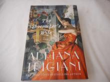 The Shoemaker's Wife- novel - 2012 - Adriana Trigiani - hard back