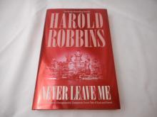 Harold Robbins - Never Leave Me - Novel - 2001 - hard back