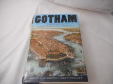 Gothman - 1999 - A History Of New York City To 1898 - Edwin G. Burrows & Mike Wallace - hard back
