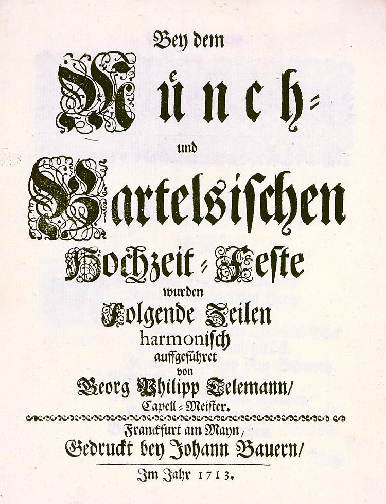 Festbücher - - Telemann, Georg Philipp. Bey dem Münch- und Bartelsischen Ho