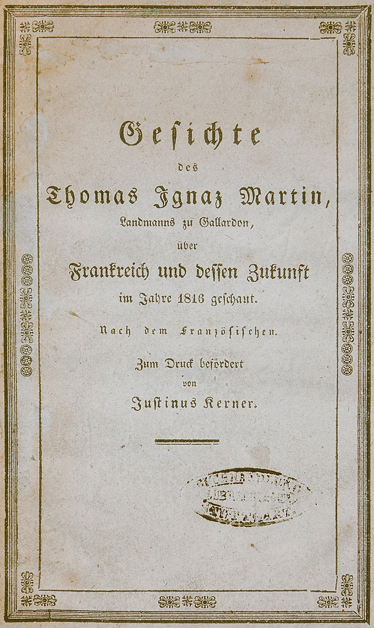 Occulta - - Kerner, Justinus. Die Gesichte des Thomas Ignaz Martin, Landman